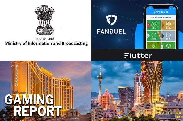 Gaming Report - I&B Ministry, Flutter Entertainment, The Palazzo & Macau Casinos