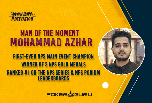 Monday Motivation with Mohammad Azhar - National Poker Series